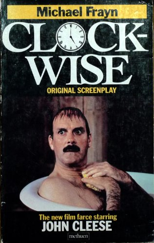 Clockwise: A Screenplay (A Methuen paperback)