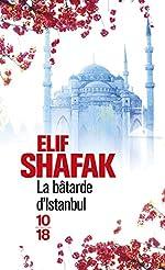 La bâtarde d'Istanbul d'Elif SHAFAK