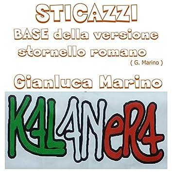 Sticazzi (feat. Kalanera) [Base della versione stornello romano]