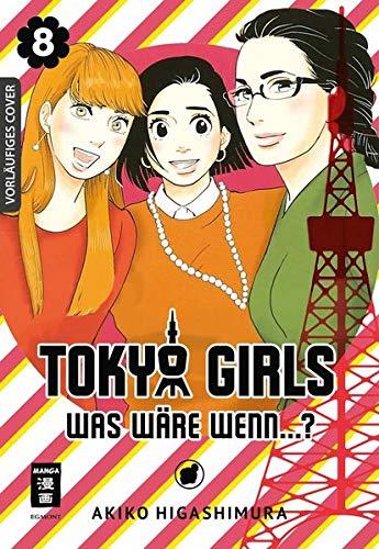 [画像:Tokyo Girls 08: Was waere wenn...?]