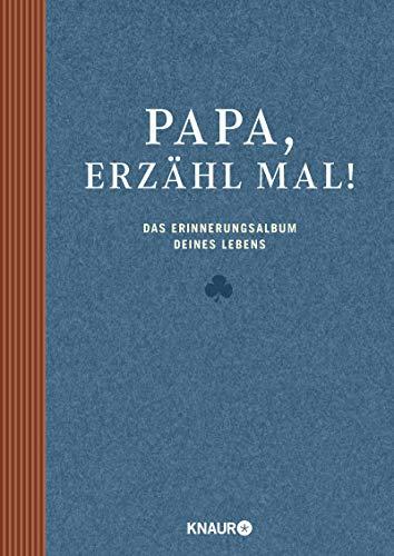 Papa, erzähl mal: Das Erinnerungsalbum deines Lebens