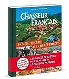 Le Chasseur Français, un siècle au coeur de la vie des Français