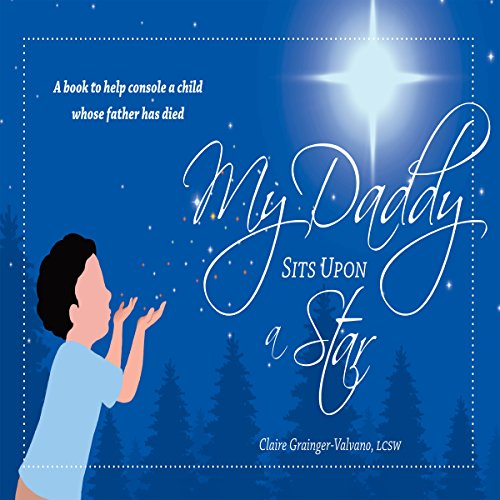 My Daddy Sits Upon a Star audiobook cover art