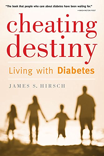 Cheating Destiny: Living with Diabetes (English Edition)