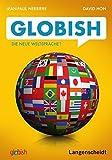 Globish: Die neue Weltsprache?