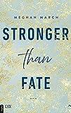 Stronger than Fate (Richer-than-Sin-Reihe 3)