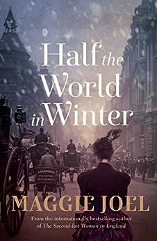 Half the World in Winter by [Maggie Joel]