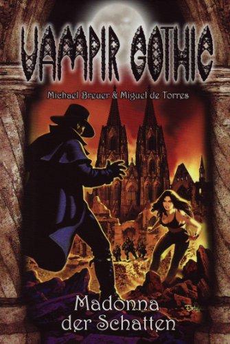 Vampir Gothic 12: Madonna der Schatten