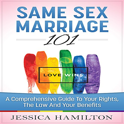 Same Sex Marriage 101 audiobook cover art
