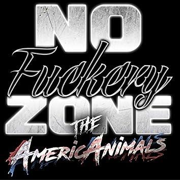 No Fuckery Zone