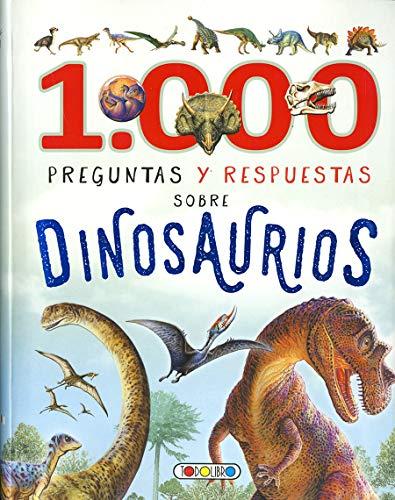 1.000 Preguntas y respuestas sobre dinosaurios