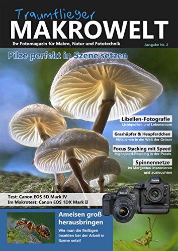 Traumflieger Makrowelt Ausgabe Nr. 2: Pilze perfekt in Szene setzen (Fixed Layout)