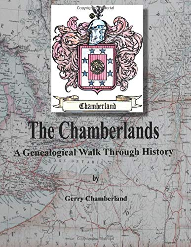 The Chamberlands: A Genealogical Walk Through History
