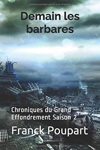 Demain les barbares: Chroniques du Grand Effondrement Saison 2