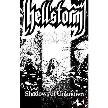 Shadows of Unknown