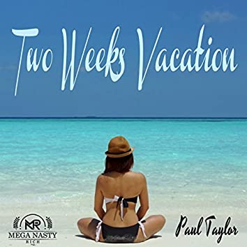 Two Weeks Vacation