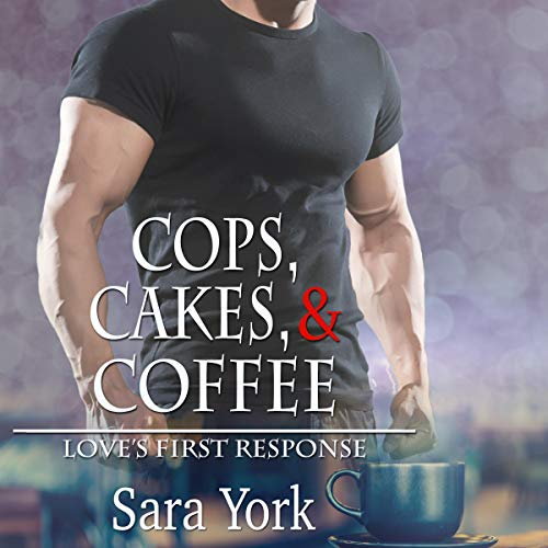 Cops, Cakes, and Coffee audiobook cover art