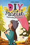 Les DIY de Maélie T03