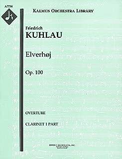 Elverhøj, Op.100 (Overture): Clarinet 1 and 2 parts [A7734]