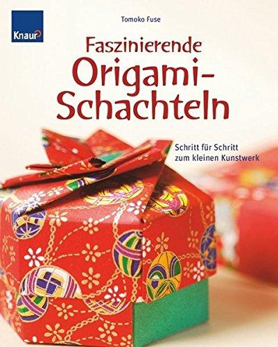 Faszinierende Origami-Schachteln: Schritt für Schritt zum kleinen Kunstwerk