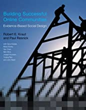 Building Successful Online Communities: Evidence-Based Social Design (The MIT Press)