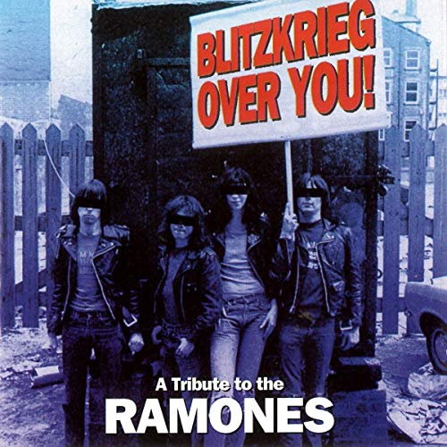 Blitzkrieg Over You-A Tribute To The Ramones