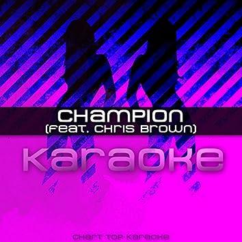 Champion (feat. Chris Brown) [Karaoke]