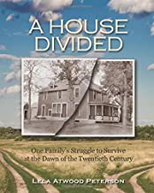 A House Divided: One Family's Struggle to Survive at the Dawn of the Twentieth Century