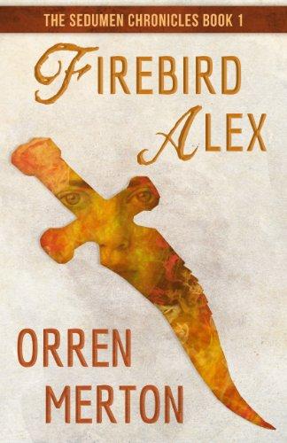 Firebird Alex (The Sedumen Chronicles Book 1) (English Edition)