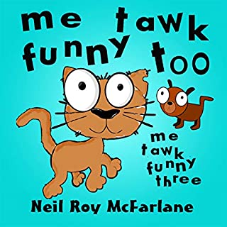 Me Tawk Funny Too audiobook cover art