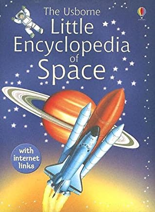 The Usborne Little Encyclopedia of Space (Miniature Editions) by Paul Dowswell (2005-06-30)