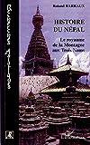 Histoire du Népal - Le royaume de la Montagne aux Trois Noms