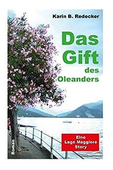 Das Gift des Oleanders (German Edition) by [Karin B. Redecker]