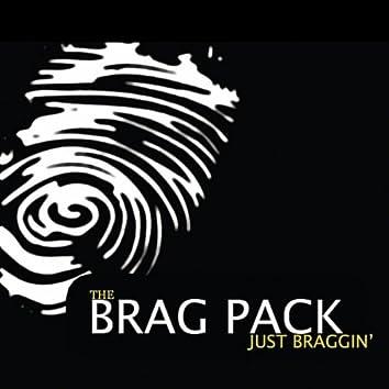 Just Braggin'