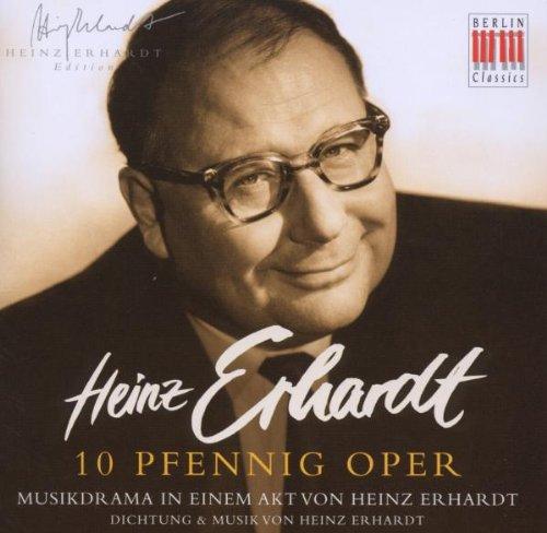 Heinz Erhardt,10 Pfennig Oper