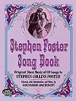 Foster: Stephen Foster Song Book