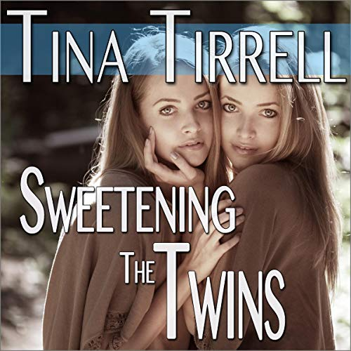 Sweetening the Twins audiobook cover art