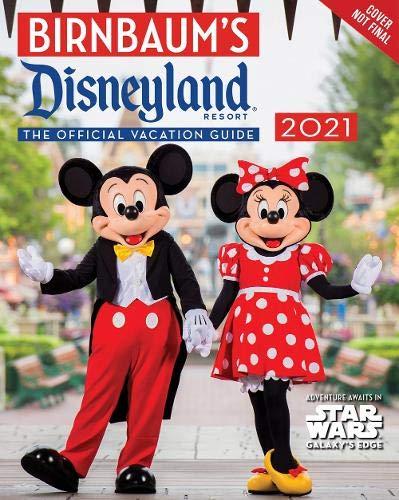 Birnbaum's 2021 Disneyland Resort: The Official Vacation Guide (Birnbaum Guides)