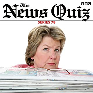The News Quiz: Complete Series 78                   By:                                                                                                                                 BBC                               Narrated by:                                                                                                                                 Sandi Toksvig,                                                                                        Jeremy Hardy                      Length: 4 hrs and 11 mins     68 ratings     Overall 4.8