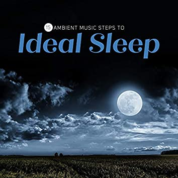 15 Ambient Music Steps to Ideal Sleep