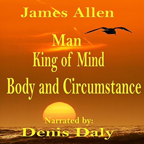 Man - King of Mind, Body and Circumstance audiobook cover art
