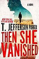 Then She Vanished (A Roland Ford Novel)