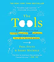 The Tools (Miniature Edition): 5 Tools to Help You Find Courage, Creativity, and Willpower--and Inspire You to Live Life in Forward Motion (RP Minis)