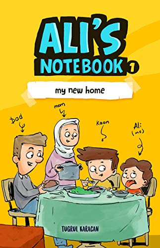 Ali's Notebook: My New Home - Ramadan Special Edition (English Edition)