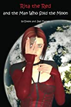 Rita the Red and the Man Who Sold the Moon: Rita the Red, Galactic Rebel