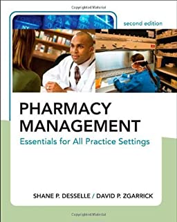 Pharmacy Management: Essentials for All Practice Settings, Second Edition by Shane Desselle (2008-08-26)