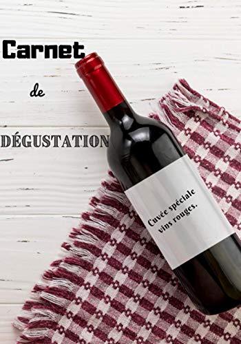 Carnet de dégustation, cuvée spéciale vins rouges: Livre de cave à vin