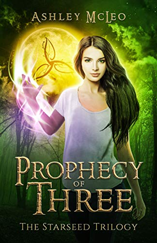 Prophecy of Three: An Irish Witch Urban Fantasy (The Starseed Trilogy Book 1)