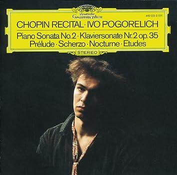Chopin: Piano Sonata No.2; Prélude; Scherzo; Nocturne; Etudes