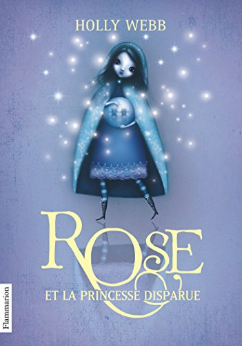 Rose, Tome 2 : Rose et la princesse disparue